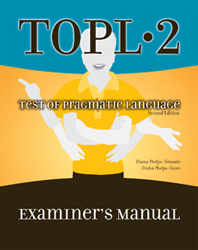 Test of Pragmatic Language (TOPL-2) - COMPLETE KIT