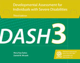 Developmental Assessment for Individuals with Severe Disabilities (DASH 3) KIT- NEW!