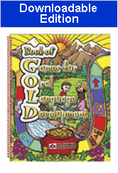 Book of Games for Oral Language Development  (Book of GOLD)-Downloadable Edition