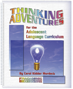 Thinking Adventures for the Adolescent Language Curriculum