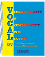 Vocabulary of Community and Living (VOCAL)