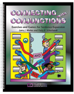 Connecting with Conjunctions: Exercises and Games for Sentence Expansion