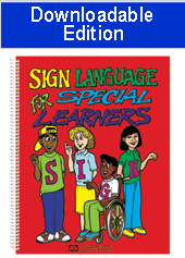 Sign Language for Special Learners (Downloadable Edition)