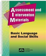 Assessment and Intervention Materials -Basic Language and Social Skills (AIM)