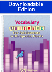 Vocabulary Builders for Adolescents with Special Needs (Downloadable edition)