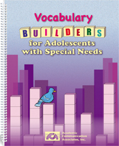 Vocabulary Builders for Adolescents with Special Needs