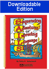 Sequencing Adventures for Improving Language Skills (SAILS) - Downloadable Edition