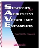 Strategies for Adolescent Vocabulary Expansion (SAVE)