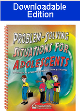 Problem-Solving Situations for Adolescents (Downloadable Edition) - NEW!