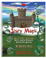 Story Magic: Developing Language Skills Using Popular Children's Stories