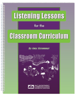Listening Lessons for the Classroom Curriculum