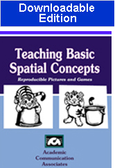 Teaching Basic Spatial Concepts- Reproducible Pictures and Games- Downloadable Edition
