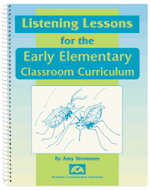 Listening Lessons for the Early Elementary Classroom Curriculum