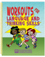 Workouts for Language and Thinking Skills