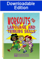 Workouts for Language and Thinking Skills (Downloadable Edition)