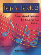 Rap 'n Rock 2: More Musical Activities for Language and Literacy