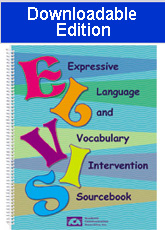 Expressive Language and Vocabulary Intervention Sourcebook (ELVIS)-Downloadable Ed.