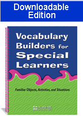 Vocabulary Builders for Special Learners (Downloadable Edition)