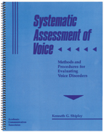 Systematic Assessment of Voice