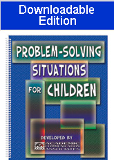 Problem-Solving Situations for Children (Downloadable Edition) - NEW!
