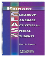 Primary Classroom Language Activities for Special Students (Primary CLASS)