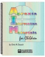 Apraxia Intervention Materials for Children (AIM for Children)
