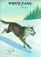 Classic Novel Workbook-White Fang (First Grade Readability Level)