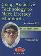 Using Assistive Technology to Meet Literacy Standards for Grades K-3