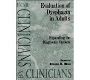 Evaluation of Dysphagia in Adults