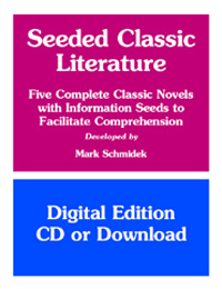 Seeded CLASSIC Literature - Five Novels with Information Seeds (Downloadable)