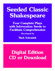 Seeded Shakespeare: 4 Plays with Information Seeds to Facilitate Comprehension (Downloadable)